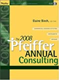 The 2008 Pfeiffer Annual: Consulting (with CD-Rom)
