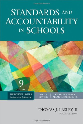 Standards and Accountability in Schools (Debating Issues in American Education: A SAGE Reference Set)