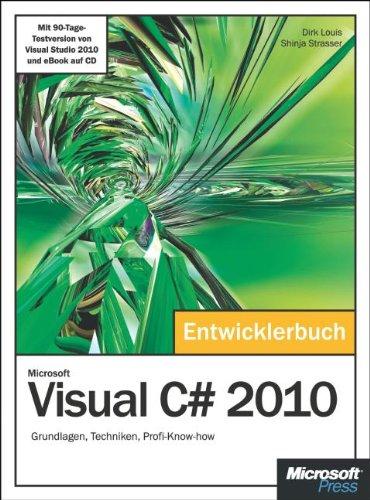 Microsoft Visual C# 2010 - Das Entwicklerbuch