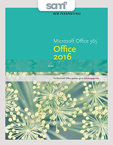 Bundle: New Perspectives Microsoft Office 365 & Office 2016: Brief + SAM 365 & 2016 Assessments, Trainings, and