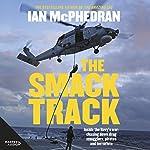 The Smack Track   Ian McPhedran