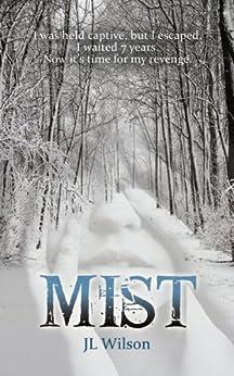 Mist by [Wilson, J L ]