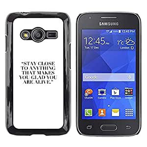 LECELL--Funda protectora / Cubierta / Piel For Samsung Galaxy Ace 4 G313 SM-G313F -- Hobby Quote Motivational Inspiring White --