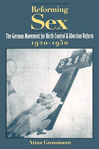 Movement Reform (Reforming Sex: The German Movement for Birth Control and Abortion Reform, 1920-1950)