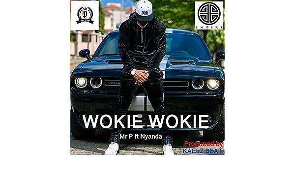 Wokie Wokie by Mr  P (feat  Nyanda) on Amazon Music - Amazon com