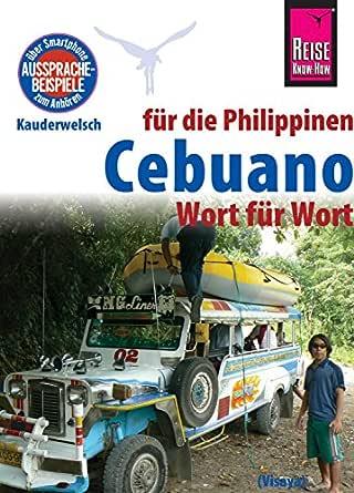 Reise Know-How Sprachführer Cebuano (Visaya) für die Philippinen ...