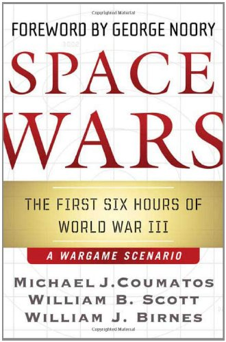 Space Wars: The First Six Hours of World War III