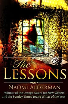 The Lessons by [Alderman, Naomi]