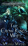 The Crow King's Wife (The Elder Blood Chronicles Book 5)