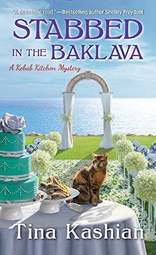 Stabbed in the Baklava (A Kebab Kitchen Mystery)