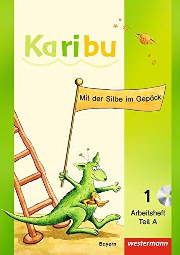 Karibu - Ausgabe für Bayern: Arbeitshefte A + B