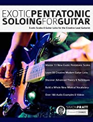 Master Exotic Pentatonic Scales for Guitar       Not just a ground-breaking guitar book, this is a full and in-depth video guide that helps you master 11 exotic pentatonic scales and 55 essential licks for guitar.                Are yo...