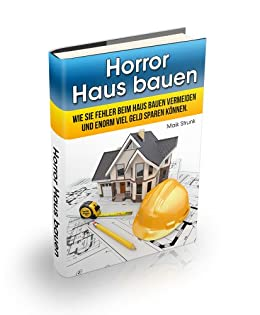 horror haus bauen haus bauen ratgeber. Black Bedroom Furniture Sets. Home Design Ideas