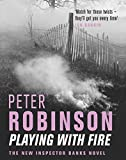 img - for Playing With Fire (The Inspector Banks series) book / textbook / text book
