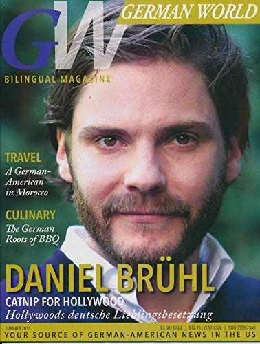German World Magazine Summer 2015: (BILINGUAL GERMAN & ENGLISH): Summer 2015: DANIEL BRUHL Cover story