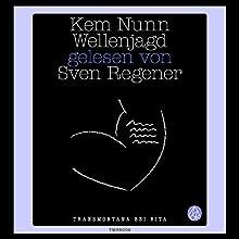 Wellenjagd Hörbuch von Kem Nunn Gesprochen von: Sven Regener