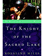 The Knight of the Sacred Lake: A Novel