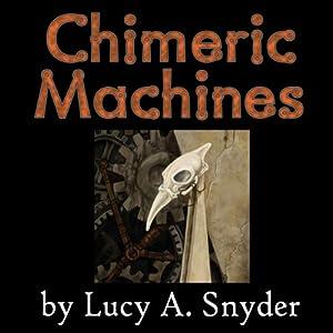Chimeric Machines Audiobook