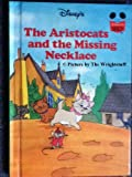 The Aristocats - The Missing Necklace (Disney Wonderful World of Reading)