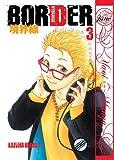 Border Volume 3 (Yaoi Manga), Kazuma Kodaka, 156970211X