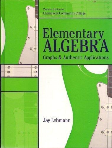 Elementary Algebra (Custom Edition for Chemeketa Community College)