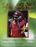 img - for Talking About People: Readings in Contemporary Cultural Anthropology (2005-06-28) book / textbook / text book