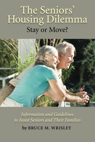 The Seniors Housing Dilemma  Stay Or Move