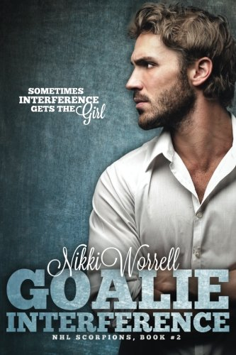 Download Goalie Interference: NHL Scorpions #2 ebook