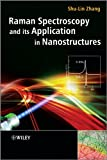 Raman Spectroscopy and its Application inNanostructures