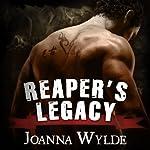 Reaper's Legacy: Reaper's MC, Book 2 | Joanna Wylde