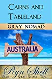 Cairns & Tableland (Travel Australia)