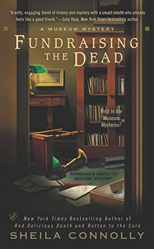 Fundraising the Dead (A Museum Mystery)