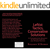 Leftist Tactics, Conservative Solutions: A Conservative Analysis of Alinsky's Rules and Other Tactics