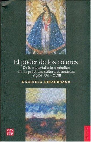 El poder de los colores. De lo material a lo simbólico en las ...