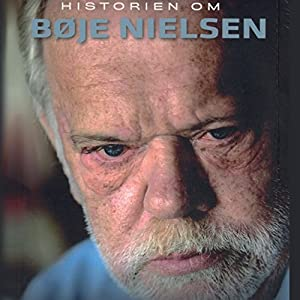 Historien om Bøje Nielsen Audiobook