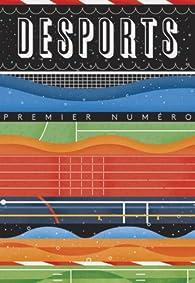 Desports, N° 1 : par Adrien Bosc