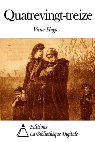 Quatrevingt Treize Kindle Edition By Victor Hugo
