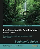 LiveCode Mobile Development: Beginner's Guide, 2nd Edition Front Cover