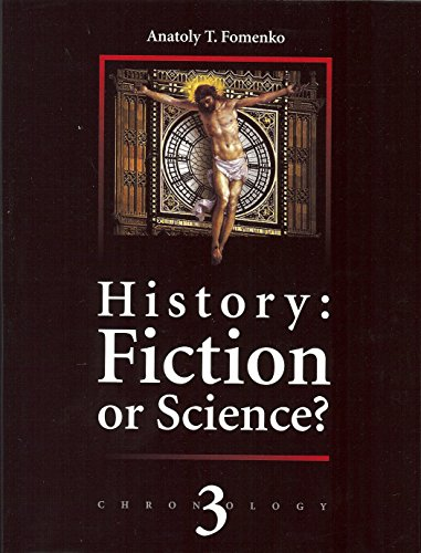 History: Fiction or Science? Vol. 3