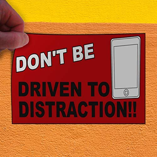 One Sticker 69inx46in Decal Sticker Multiple Sizes Dont Be Driven to Distraction Red Lifestyle No Cellphone Signs Outdoor Store Sign Red