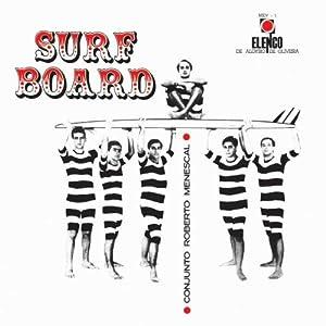 Surfboard (Elenco Brazil-Serie)