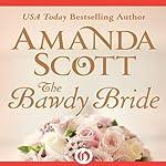The Bawdy Bride | Amanda Scott