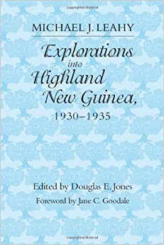 _HOT_ Explorations Into Highland New Guinea, 1930-1935. llamada CONECTOR ensuring noticias official Bonnie Santo dense