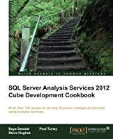 SQL Server Analysis Services 2012 Cube Development Cookbook Front Cover
