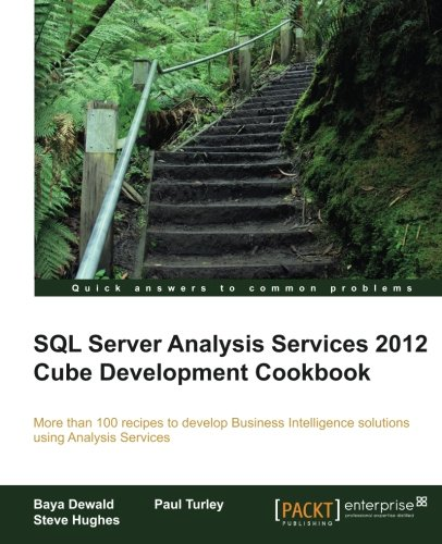SQL Server Analysis Services 2012 Cube Development Cookbook by Packt Publishing
