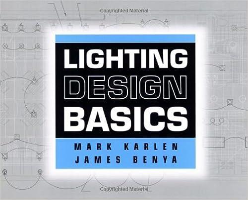 Lighting design basics mark karlen james r. benya ebook amazon.com