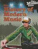 The History of Modern Music (Music Scene)