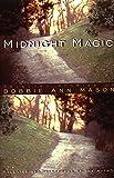 Midnight Magic, Bobbie Ann Mason, 0880016574