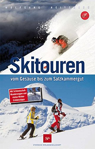 Skitouren: Vom Gesäuse bis zum Salzkammergut