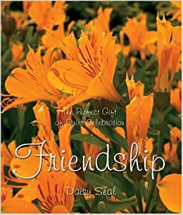 Friendship (Daisy Seal's Series)